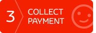 3. Collect Payment
